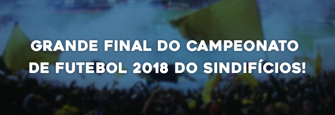 FINAL DO FUTEBOL 2018 DO SINDIFÍCIOS SERÁ NO PRÓXIMO DOMINGO