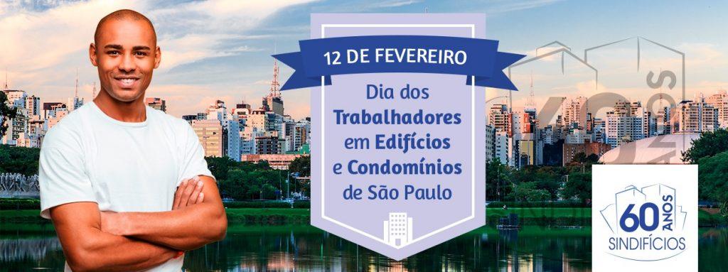 12 de Fevereiro – Dia dos Trabalhadores em edifícios e condomínios de São Paulo