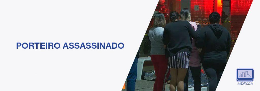 PORTEIRO ASSASSINADO